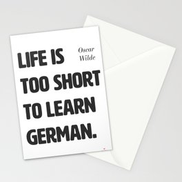 Oscar Wilde. Life is too short to learn German. Stationery Cards