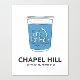 Chapel Hill He's Not Here Blue Cup Canvas Print