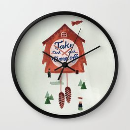 TAKE TIME OFF Wall Clock