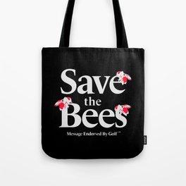 SAVE THE BEES - GOLF WANG Tote Bag