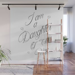 I Am A Daughter Of The King - Black & White Religious Scripture Quote Wall Mural