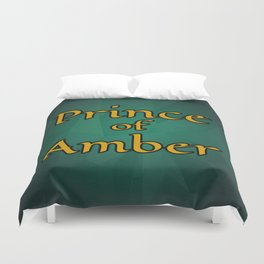 Prince of Amber Duvet Cover
