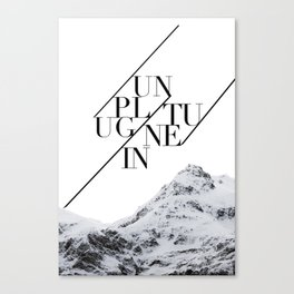 "TYPOGRAPHIC ART PRINT ""UNPLUG, TUNE IN"" Based on Alpine Photography Canvas Print"