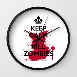 Funny Halloween zombie product - keep calm and kill zombies Wall Clock