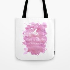 I'll Love You Then Tote Bag