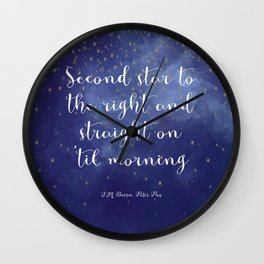 Second star to the right and straight on 'til morning - J.M. Barrie, Peter Pan Wall Clock