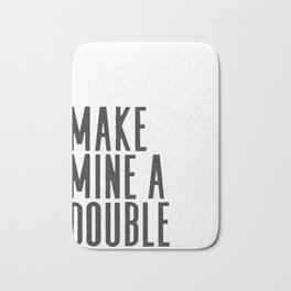 MAKE MINE A DOUBLE, Whiskey Quote,Home Bar Decor,Bar Poster,Bar Cart,Old School Print,Alcohol Sign,D Bath Mat