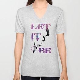 Let it be - 065 Unisex V-Neck