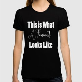 This is What Feminist Looks Like T-shirt