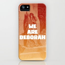 We are Deborah iPhone Case