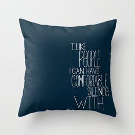 Comfortable Silence Throw Pillow