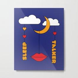 Sleep Talker Metal Print
