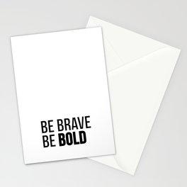 Be Brave Be Bold Stationery Cards