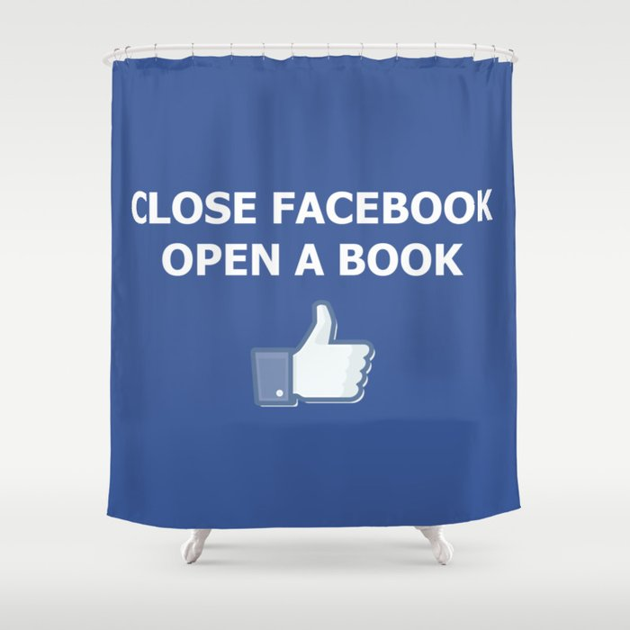 Close Facebook Open A Book Conceptual Art Thinking True Shower Curtain