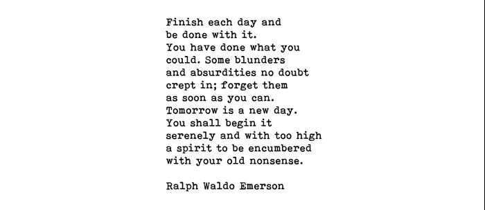 Ralph Waldo Emerson, Finish Each Day Inspirational Quote Coffee Mug