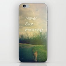 Never Stop Exploring iPhone & iPod Skin