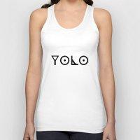 yolo Tank Tops featuring YOLO by Shelby Mullin