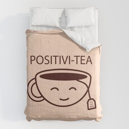 You Got This, Positive, Tea, Funny, Cute, Quote Comforters