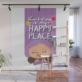 Knitting is my happy place Wall Mural