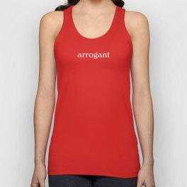 arrogant woman Unisex Tank Top