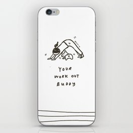 YOGA/ Exercise DOG- Your work out buddy iPhone Skin