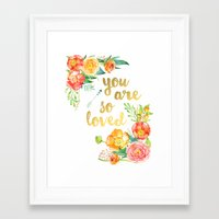 you are so loved Framed Art Prints featuring You are So Loved by burlapandblue