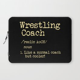 Wrestling Coach Gift I Greco Roman I Cool Definition Laptop Sleeve