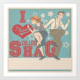 I Love to dance... Collegiate Shag Art Print