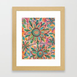 There's Always Room To Grow Framed Art Print