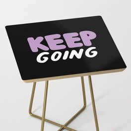 Keep Going Side Table