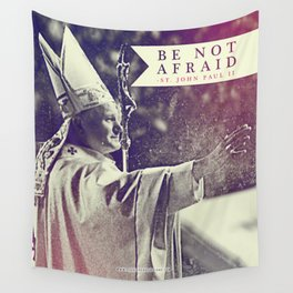 "St. JPII ""Be Not Afraid"" Wall Tapestry"