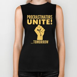 Procrastinators Unite Tomorrow (Blue) Biker Tank