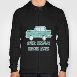 Safe driving Hoody