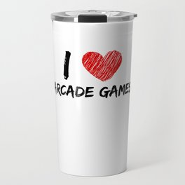 I Love Arcade Games Travel Mug