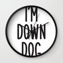 I'm Down Dog Wall Clock