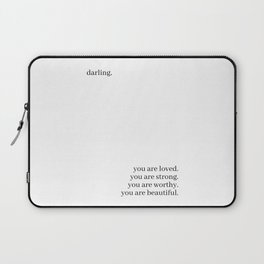Darling, you are loved Laptop Sleeve