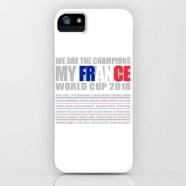 WORLD CUP 2018 FRANCE champion iPhone Case