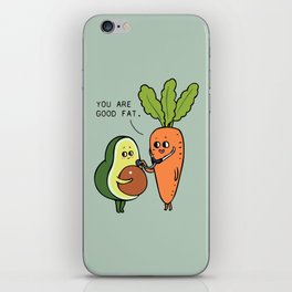 You are good fat iPhone Skin