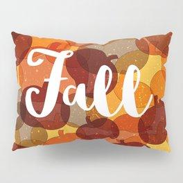 Fall Feels Pillow Sham