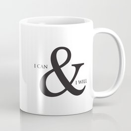 I Can & I Will Minimalist Modern Typography Quote & Dreamy Hope Abstract Soul Background Coffee Mug