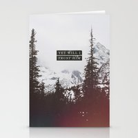 pocketfuel Stationery Cards featuring YET WILL I TRUST by Pocket Fuel