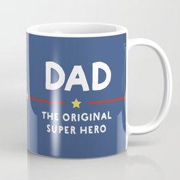 Dad, the Original Super Hero Coffee Mug