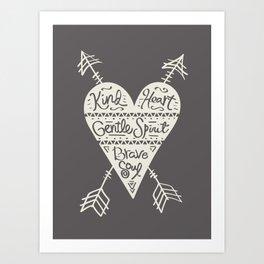 Kind Gentle Brave 2 Art Print