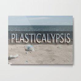 plasticalypsis Metal Print