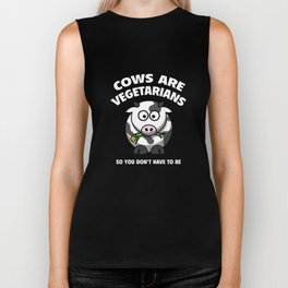 Cows Are Vegetarians So You Don't Have To Be Biker Tank
