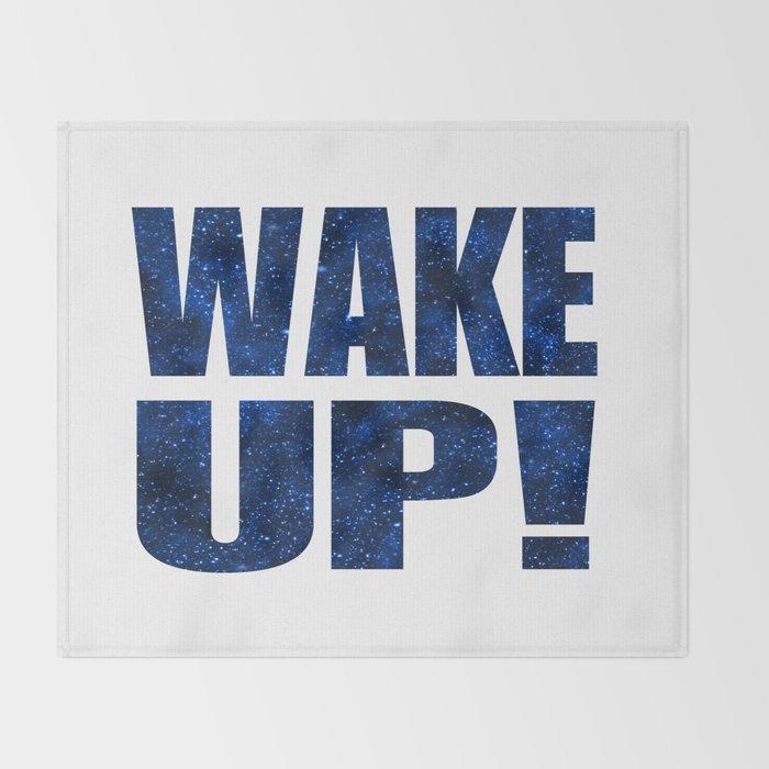 Wake Up! White Background Throw Blanket