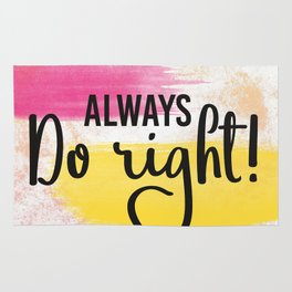 Do right! Rug