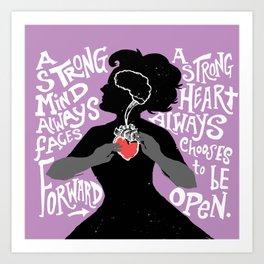 Strong Mind, Strong Heart Art Print