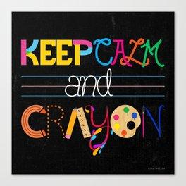 Keep Calm and Crayon Canvas Print