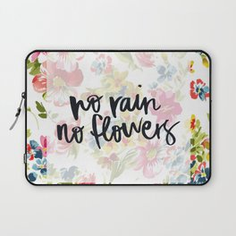 No Rain No Flowers Laptop Sleeve
